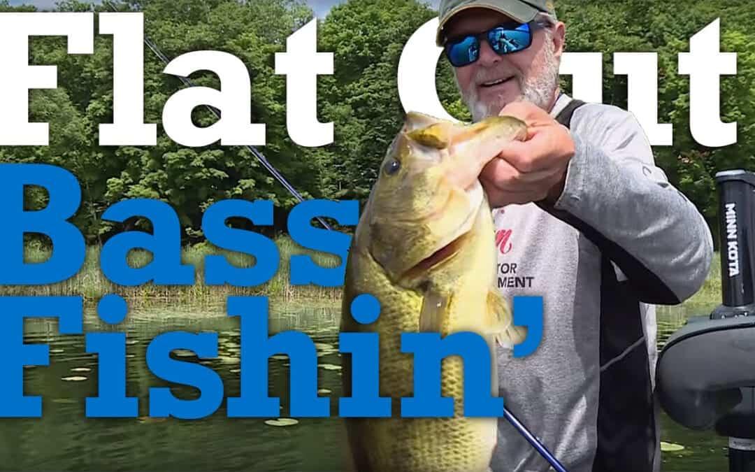 Pattern Fishing: Flat Out Bass Fishin'