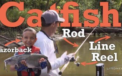 Summer River Channel Catfish Gear (Rod-Reel-Line) + a Razorback