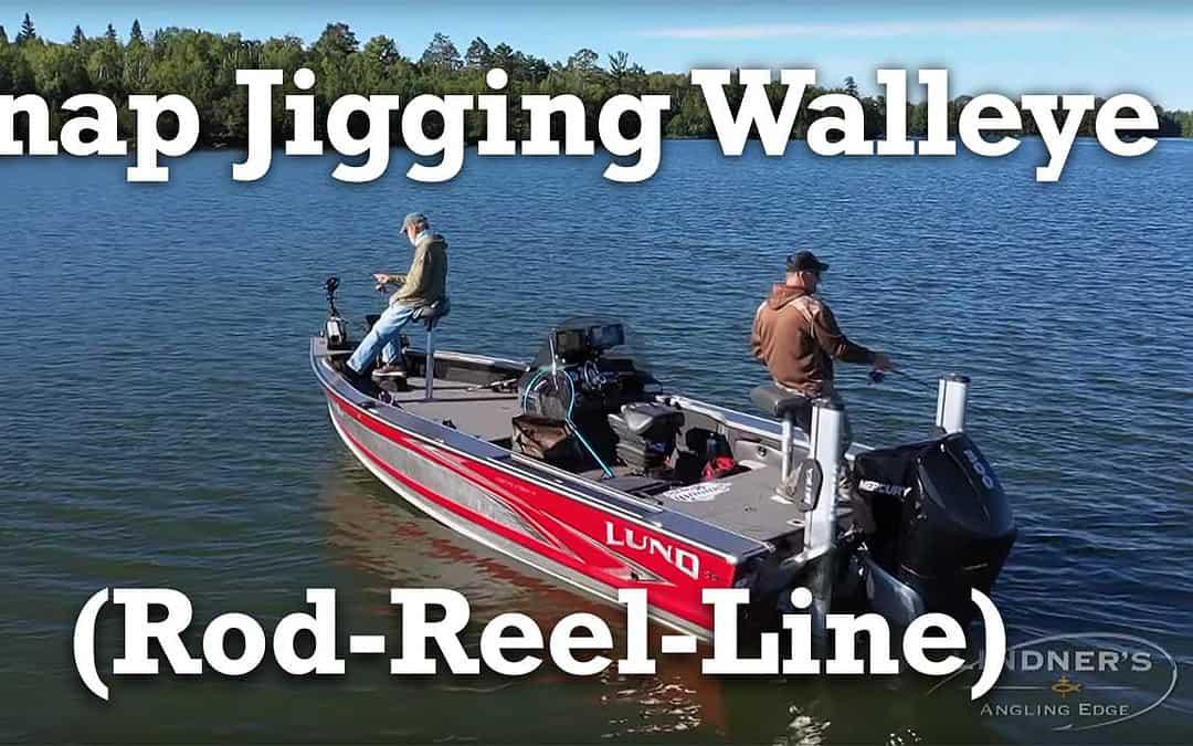 Snap Jigging Walleye Set Up (Rod-Reel-Line)